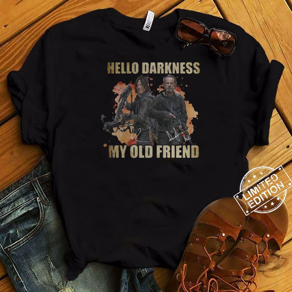 Daryl Dixon and Rick Grimes Hello Darkness My Old Friend shirt