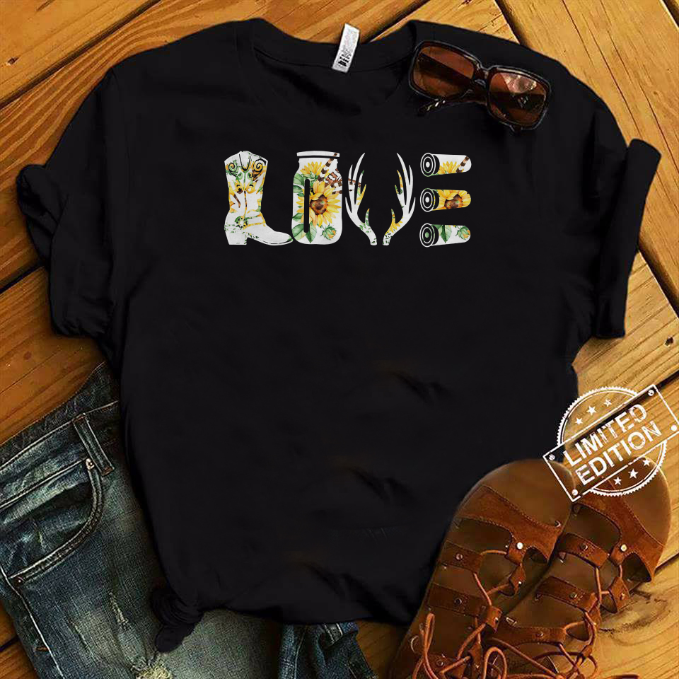 Love hunting equipment boots bottle bullets shirt