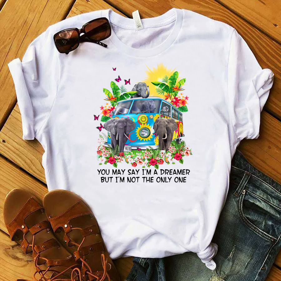 Elephant You may say I'm a dreamer but I'm not the only one shirt