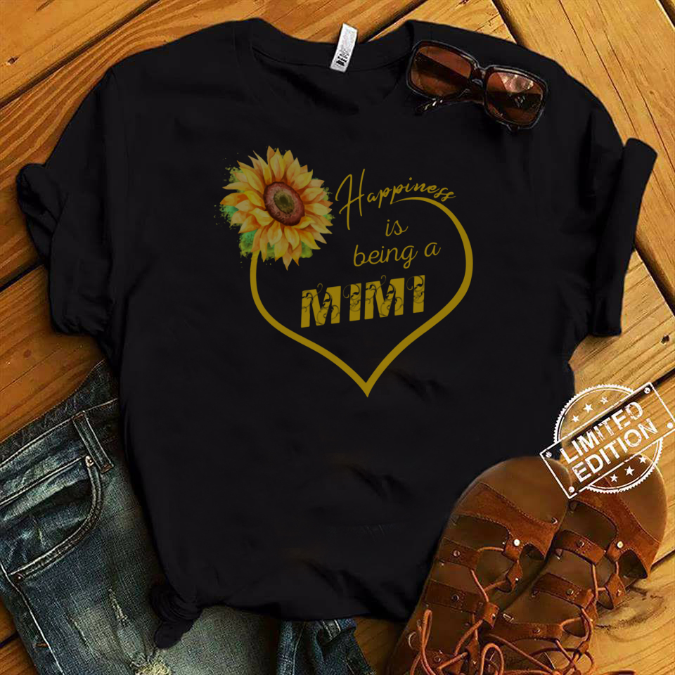 Happiness Is Being A Mimi Sunflower shirt