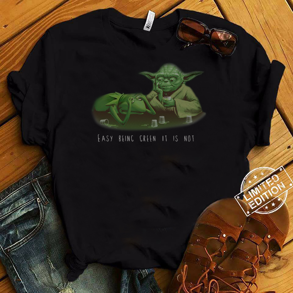 Kermit The Frog Yoda Easy Being Green It Is Not shirt
