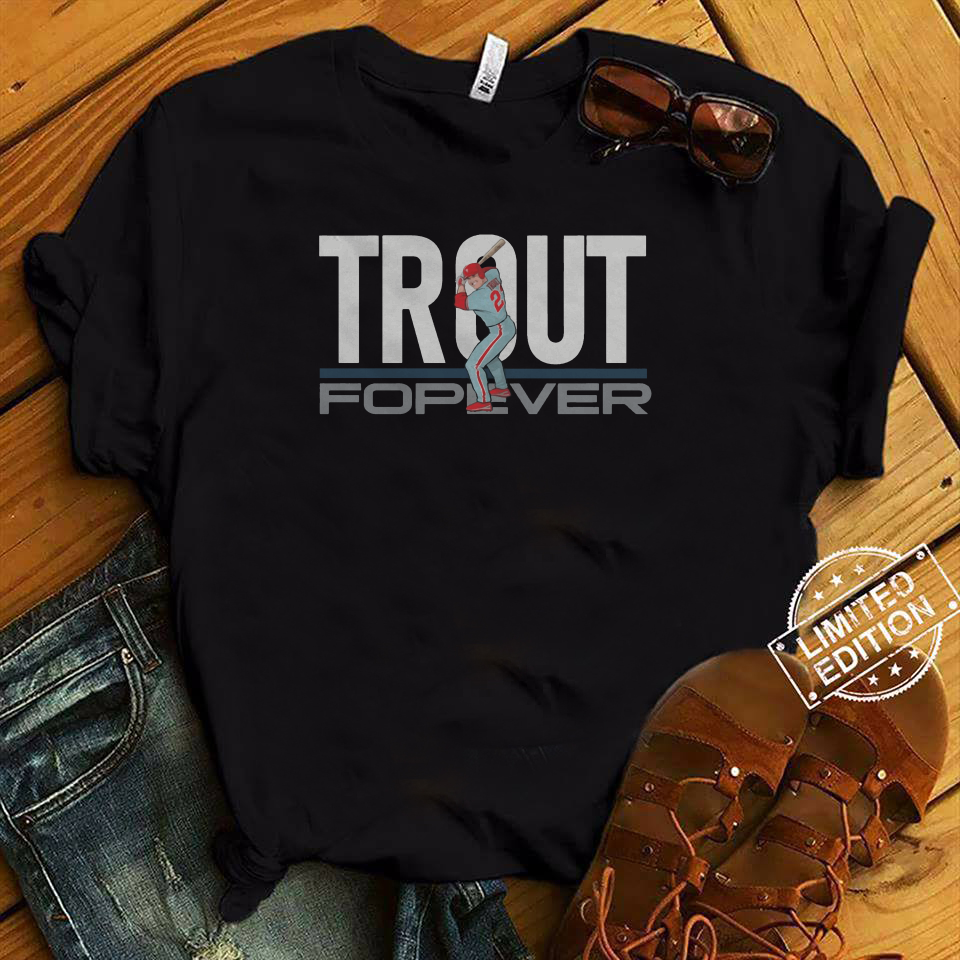 Mike Trout Forever Shirt