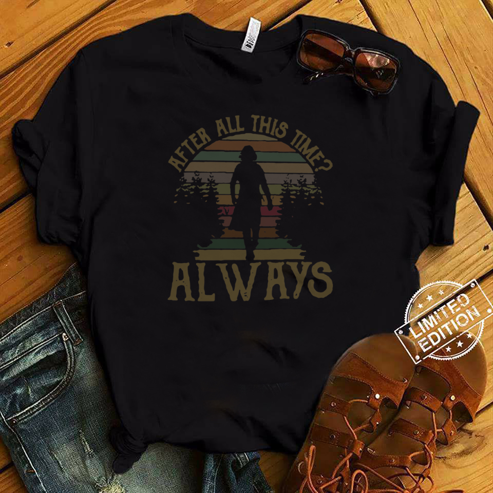 Retro Sunset After All This Time Always shirt