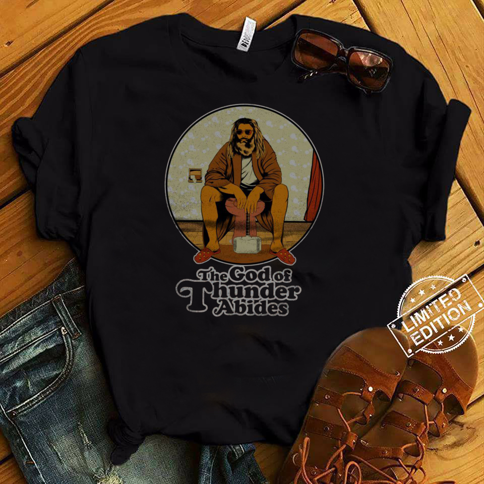 Fat Thor the God of Thunder Abides shirt