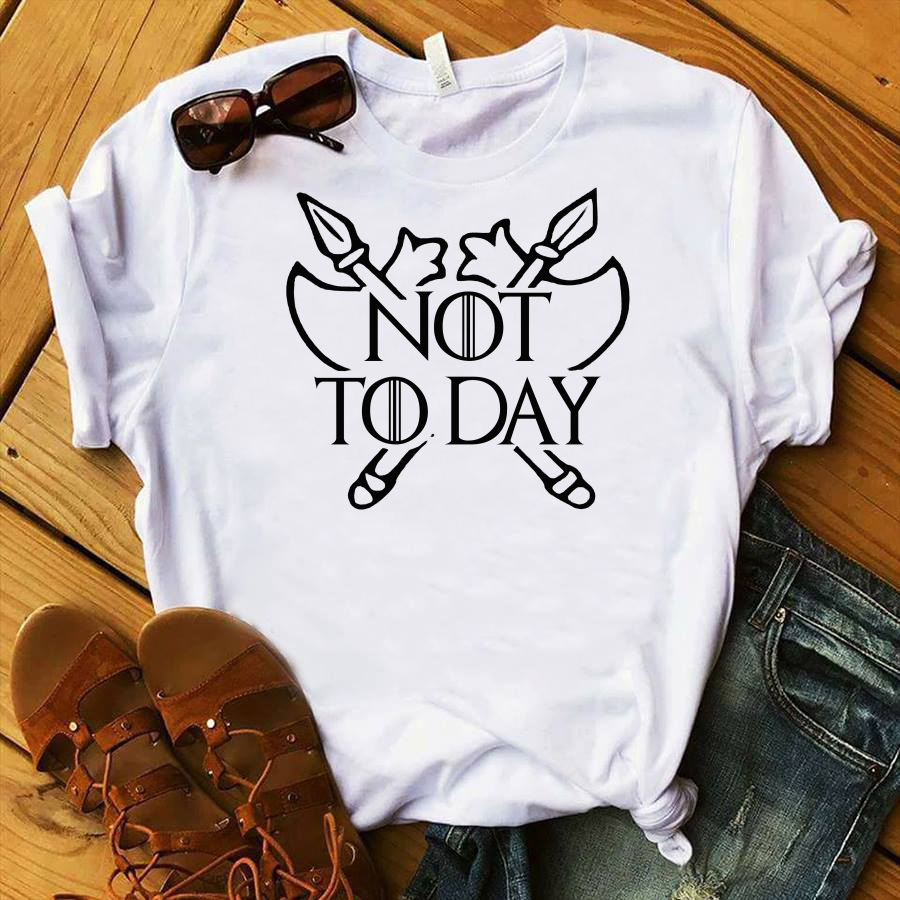 Game Of Thrones poleax not today shirt
