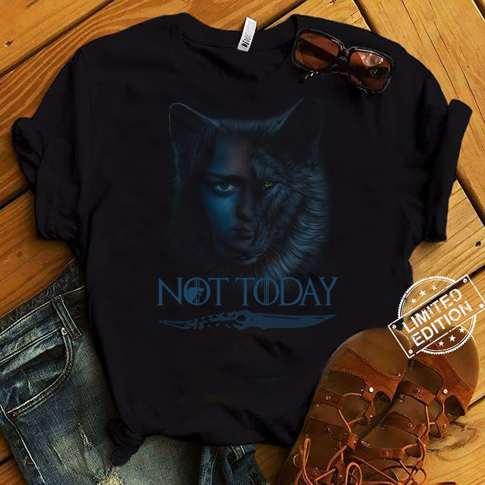 Game of Thrones Wolf House Stark and Arya Stark Not Today shirt