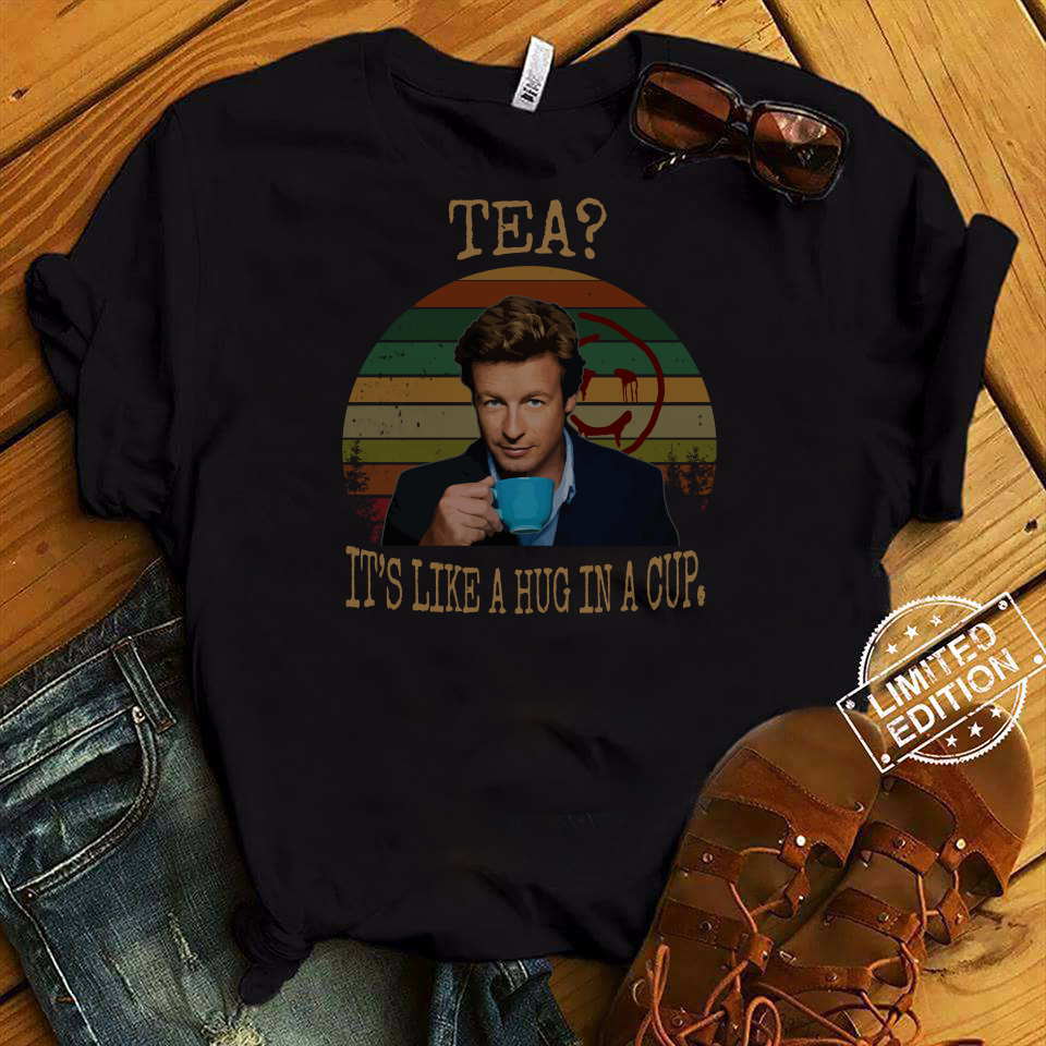 Patrick Jane Tea It's Like A Hug In A Cup Vintage shirt