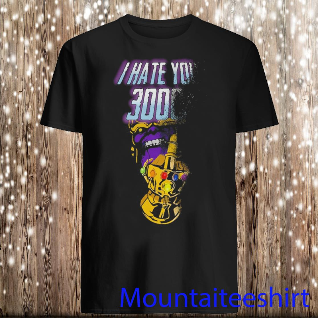 Thanos middle finger I hate you 3000 shirt