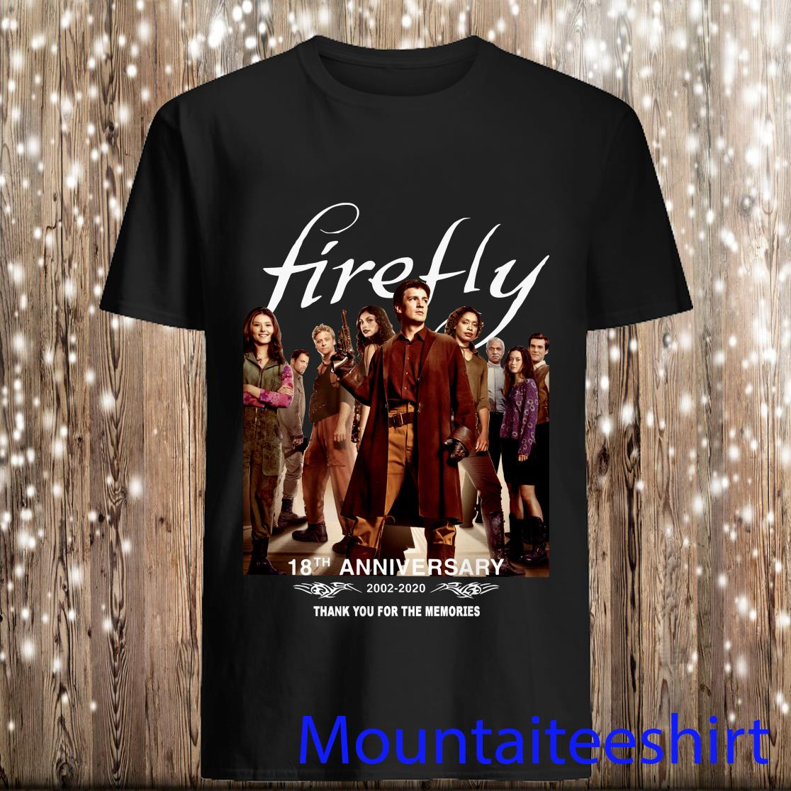 Firefly 18th Anniversary 2002 2020 Thank You For The Memories Shirt