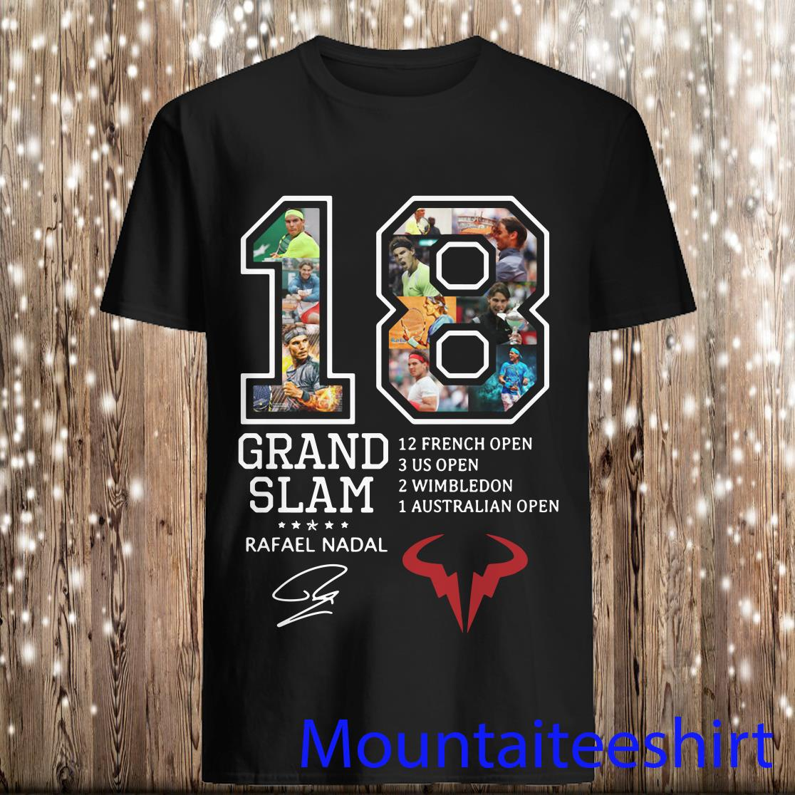 Rafael Nadal 18 Grand Slam 12 French Open Signature Shirt