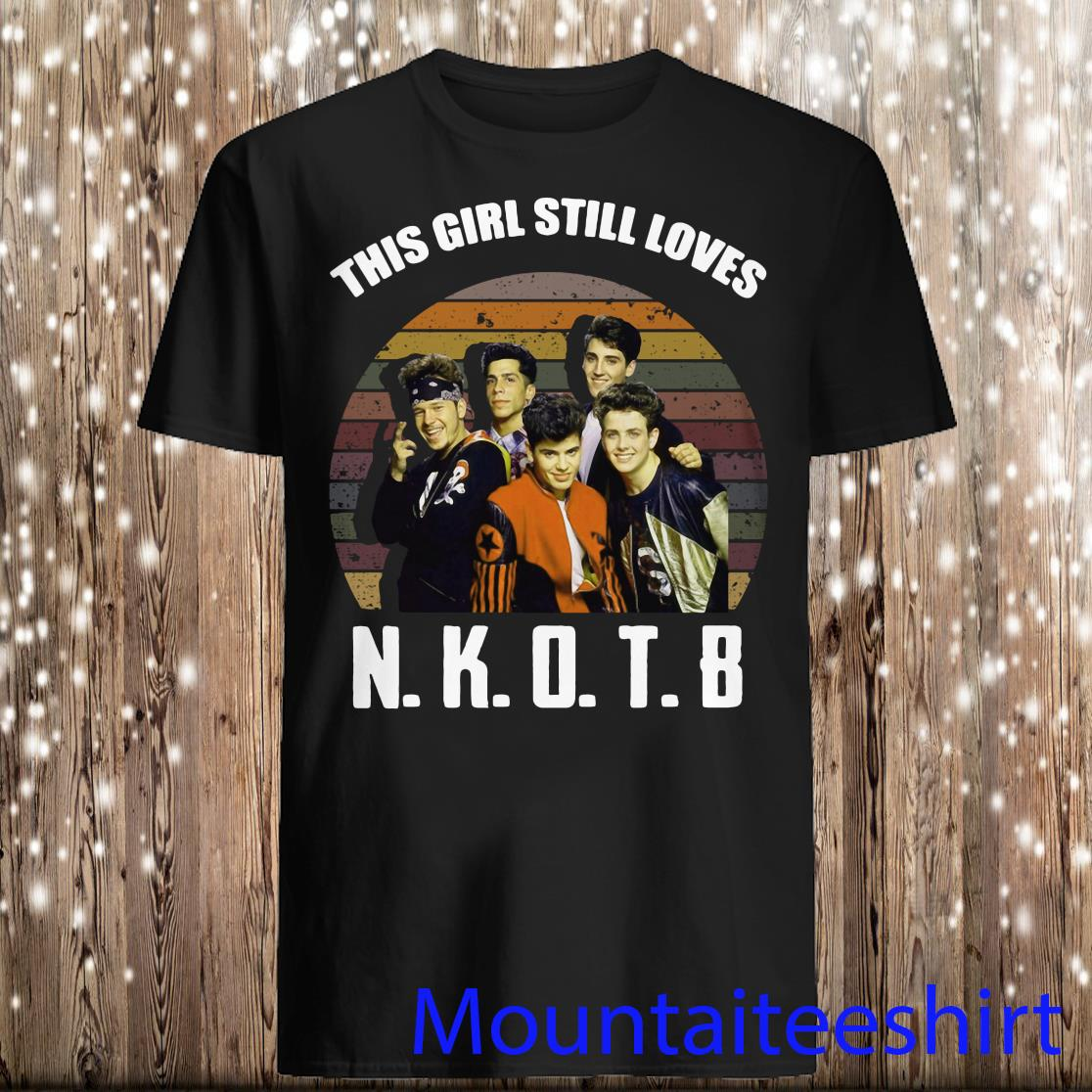 Retro This Girl Still Love NKOTB Vintage Shirt