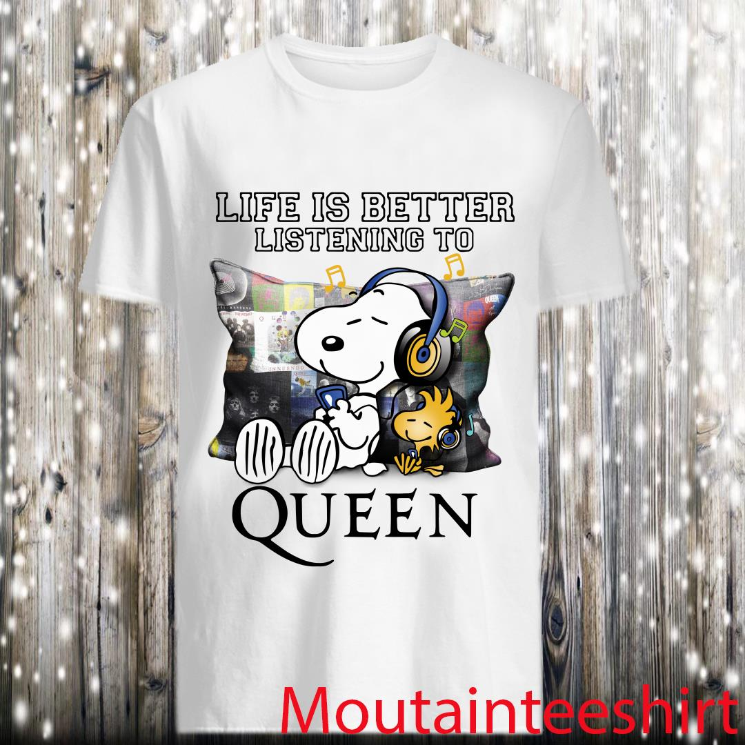 Snoopy And Woodstock Life Is Better Listening To Queen Shirt