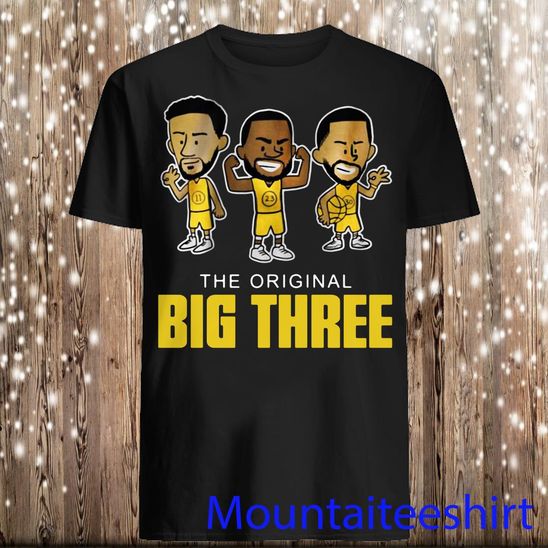 The Original Big Three Klay Thompson Draymond Green And Steph Curry Shirt