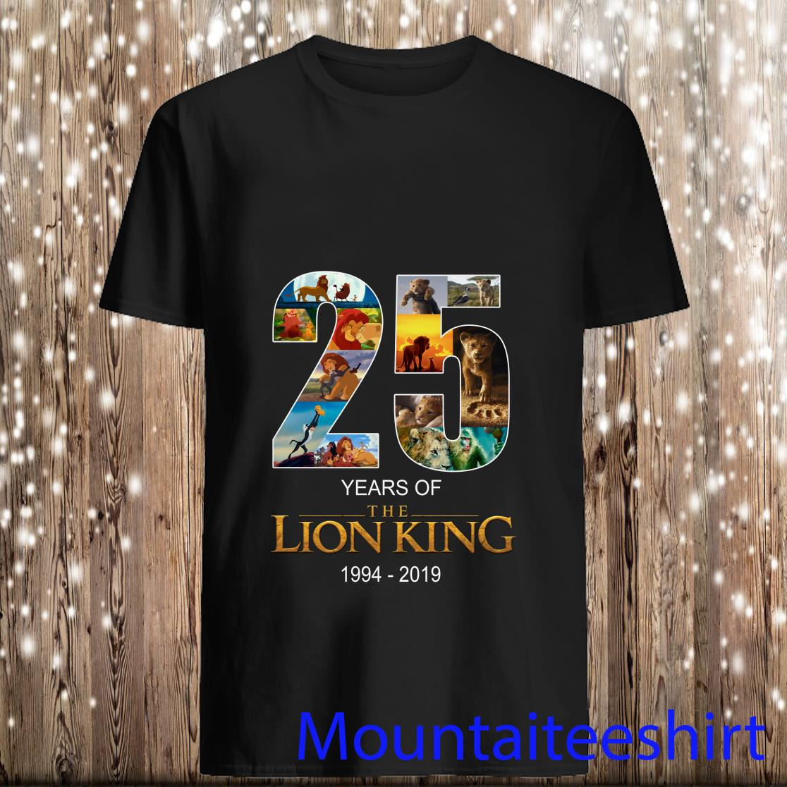 25 Years Of The Lion King 1994 2019 Shirt