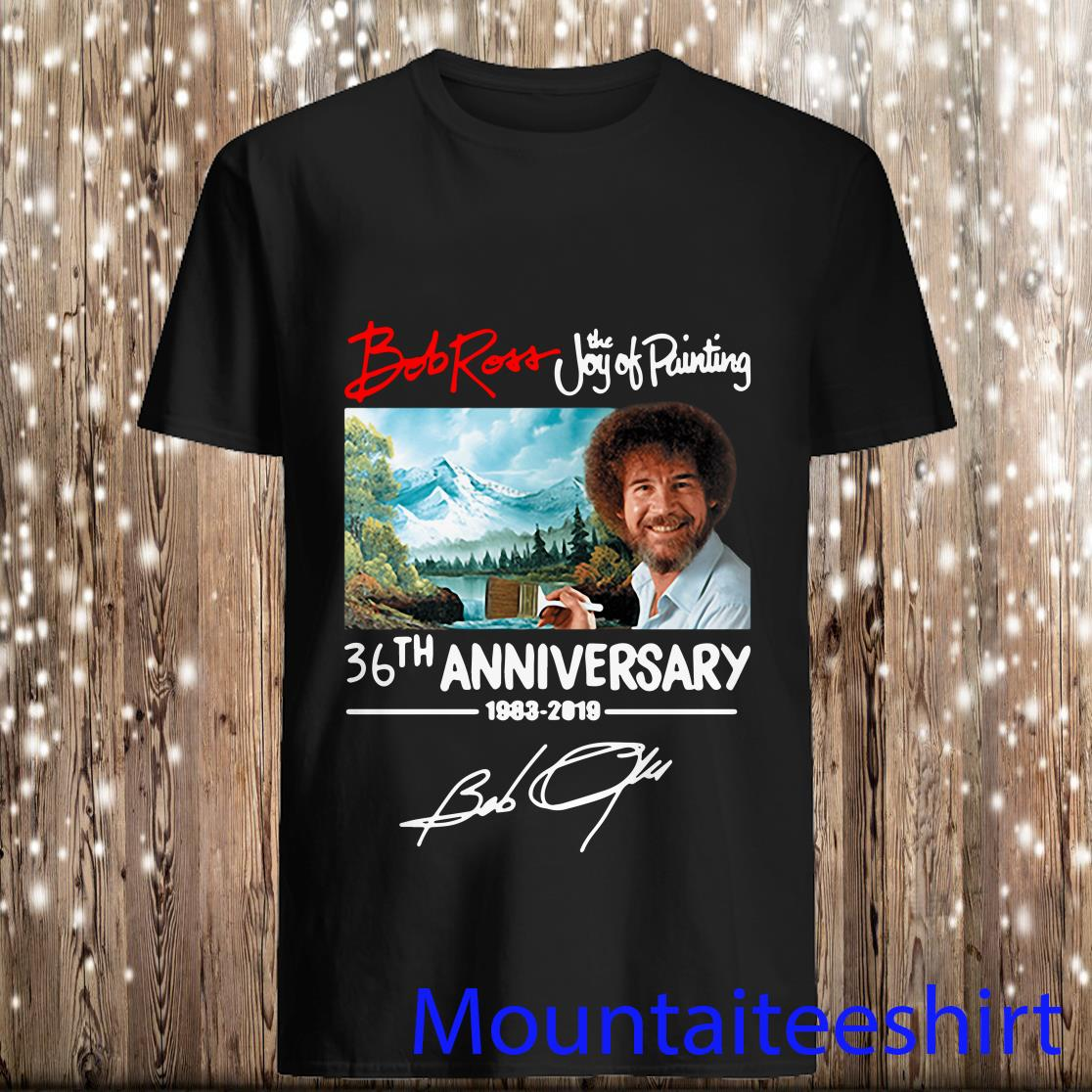 Bob Ross The Joy Of Painting 36th Anniversary 1983 2019 Shirt