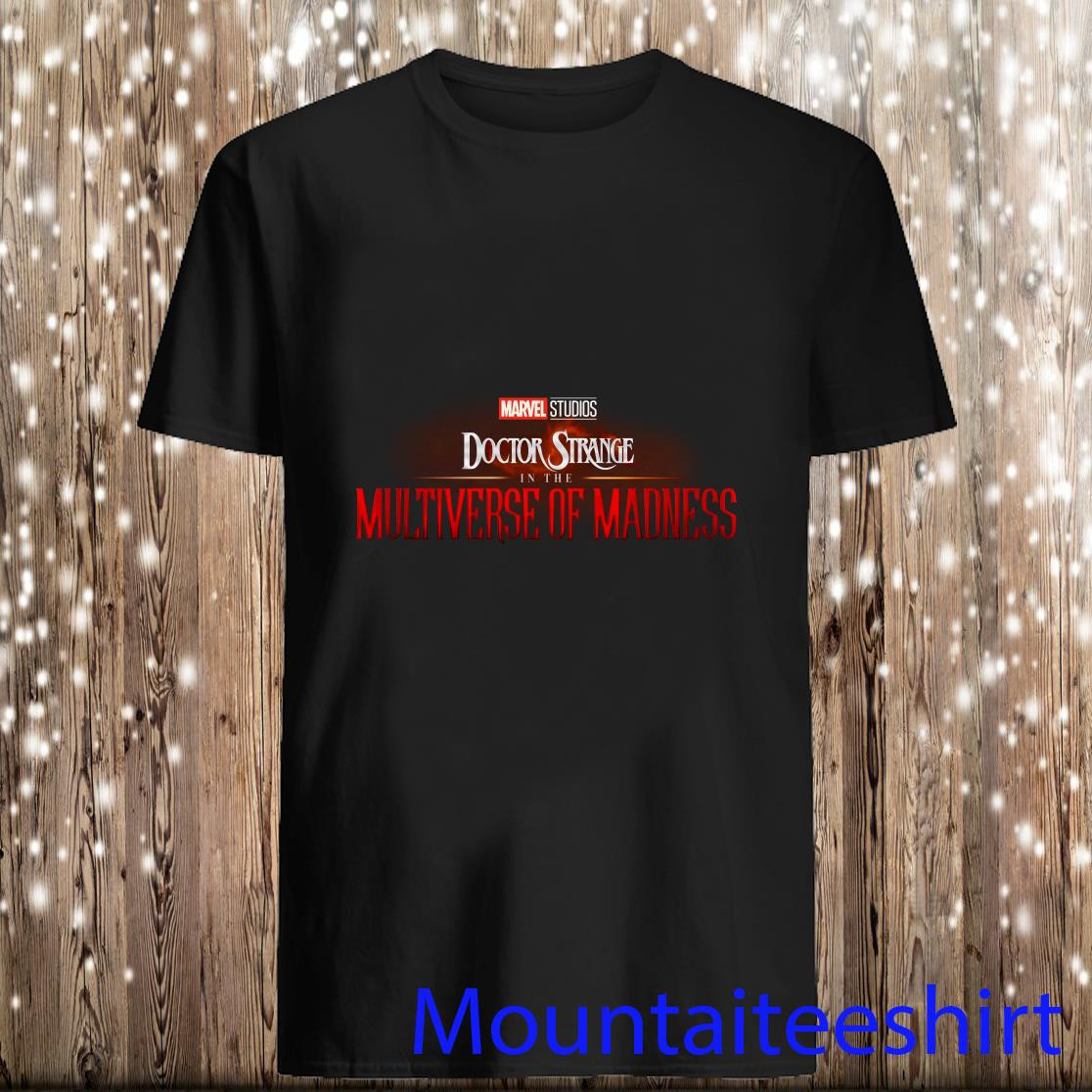 Doctor Strange In The Multiverse Of Madness shirt