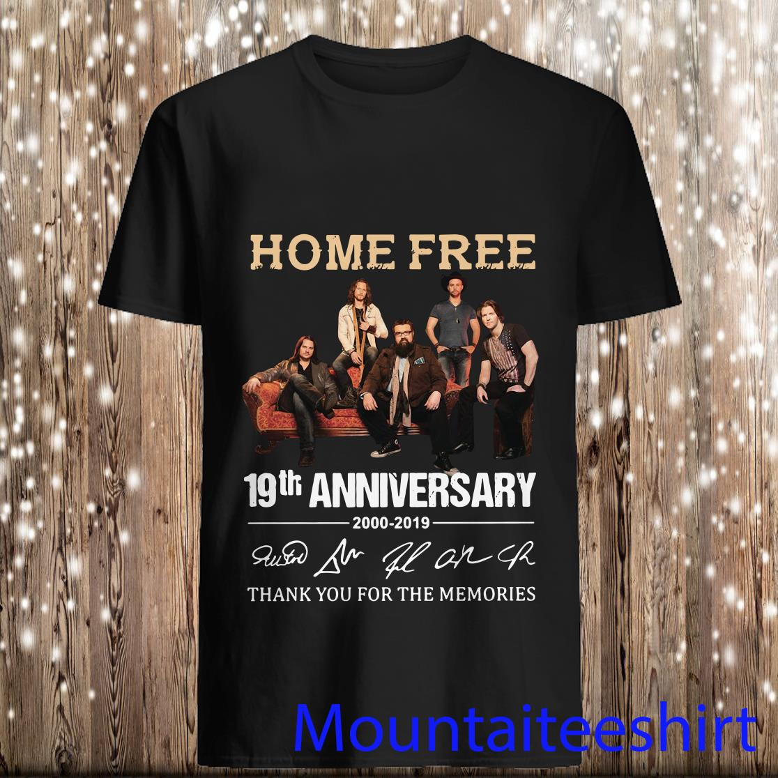 Home Free 19th Anniversary and Signature Shirt