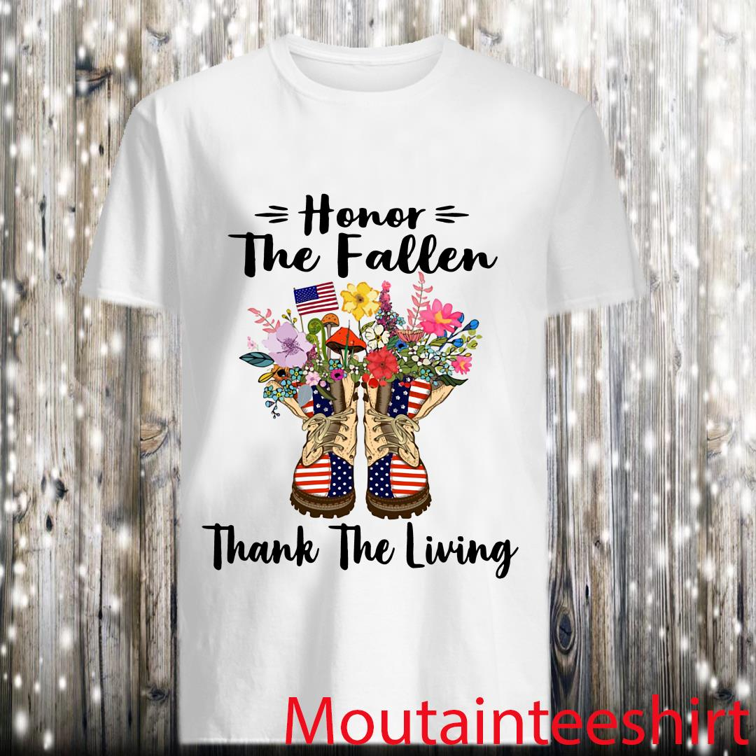 Honor The Fallen Thank The Living Boots Shoes Flower Usa Flag shirt