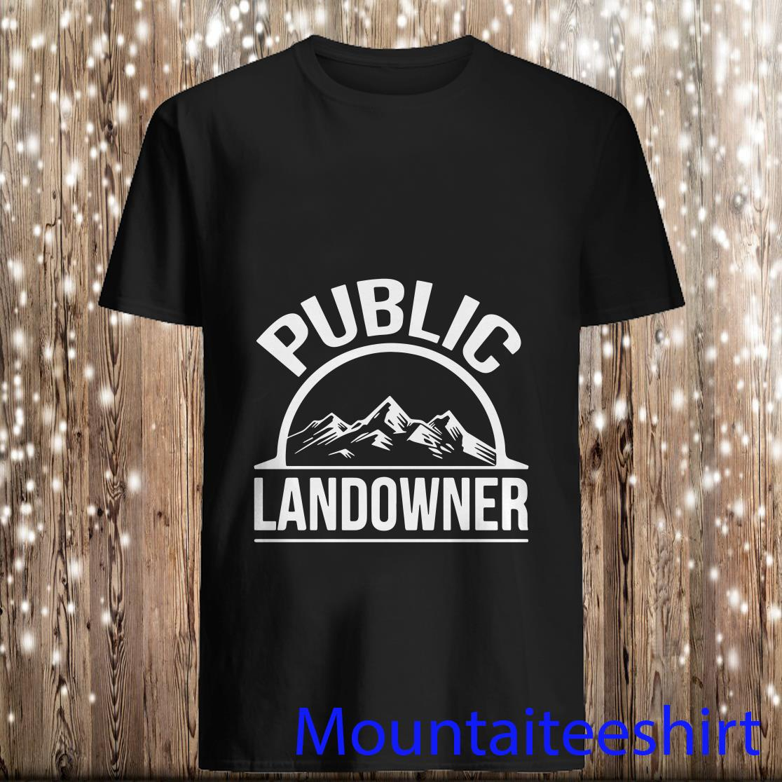 Official Public Landowner Support Public Land Shirt