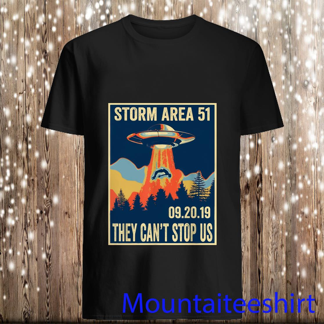 Storm Area 51 They Can_t Stop Us 09.20.19 Shirt