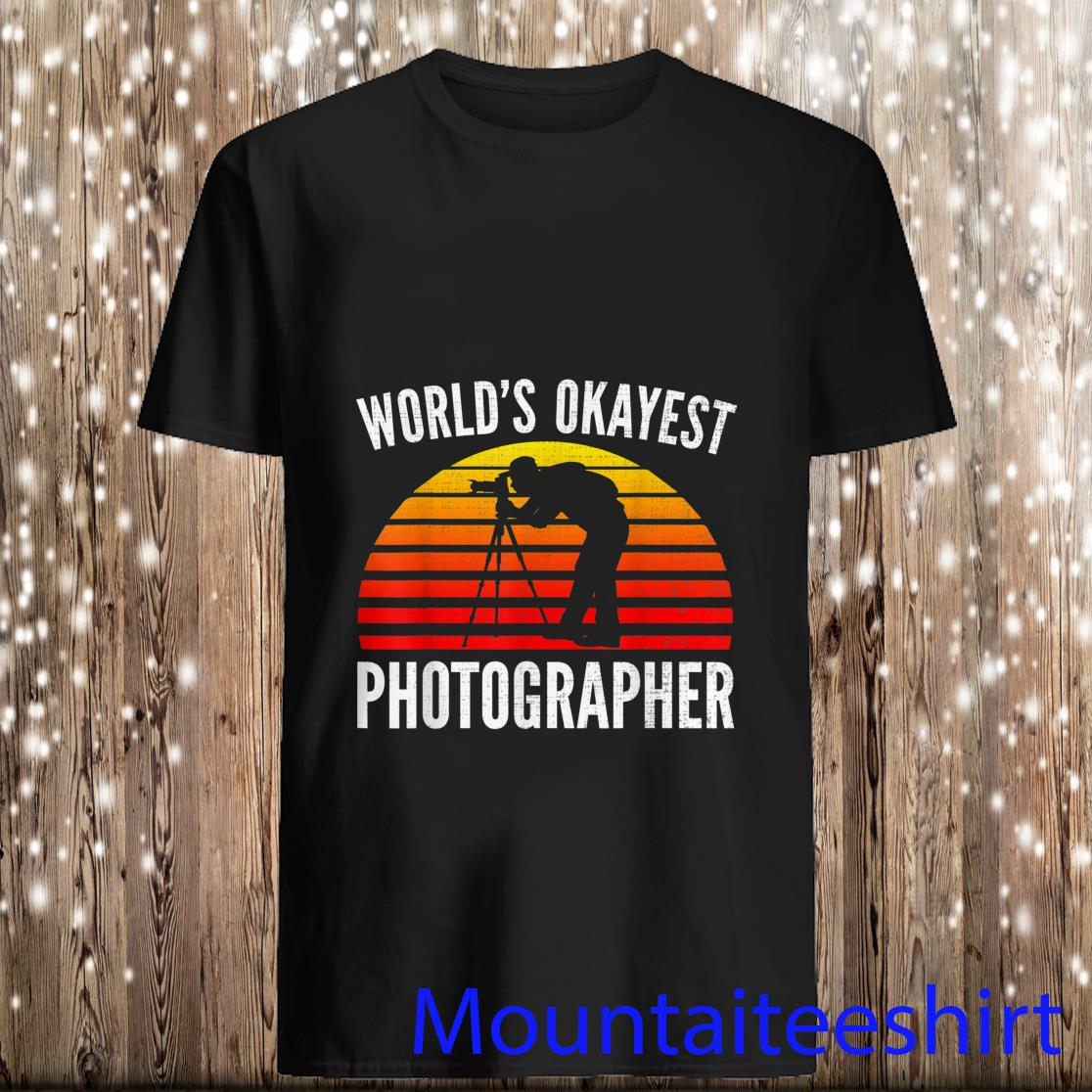 World's Okayest Photographer Sunset Shirt