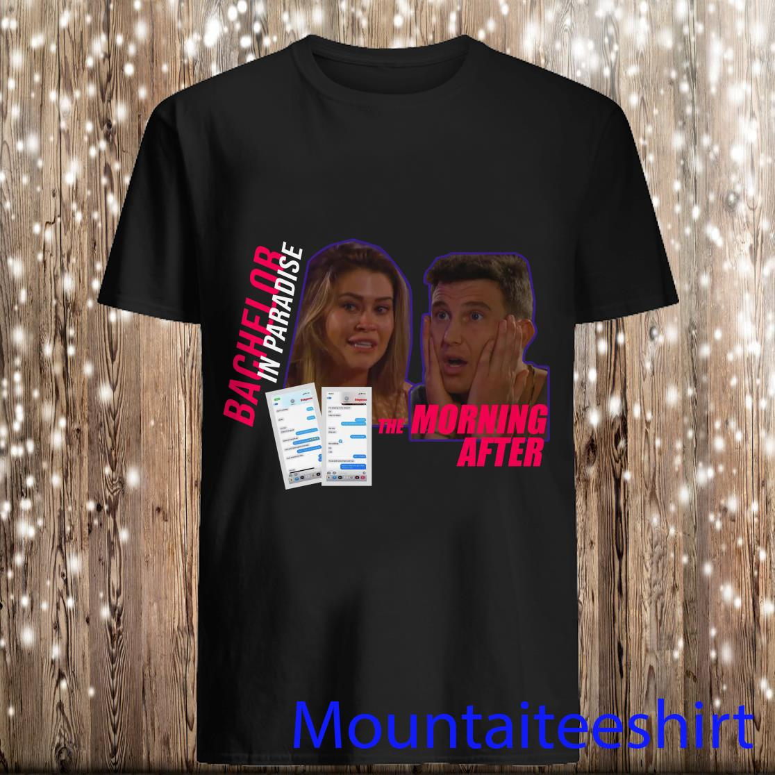 Bachelor In Paradise Blake Texts Shirt