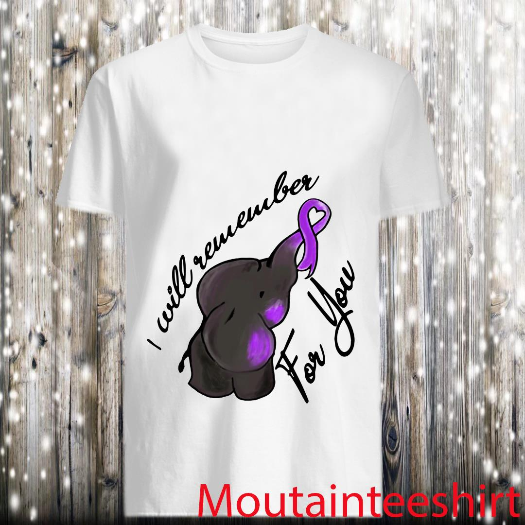 I Will Remember For You End Alzheimer Elephant Shirt