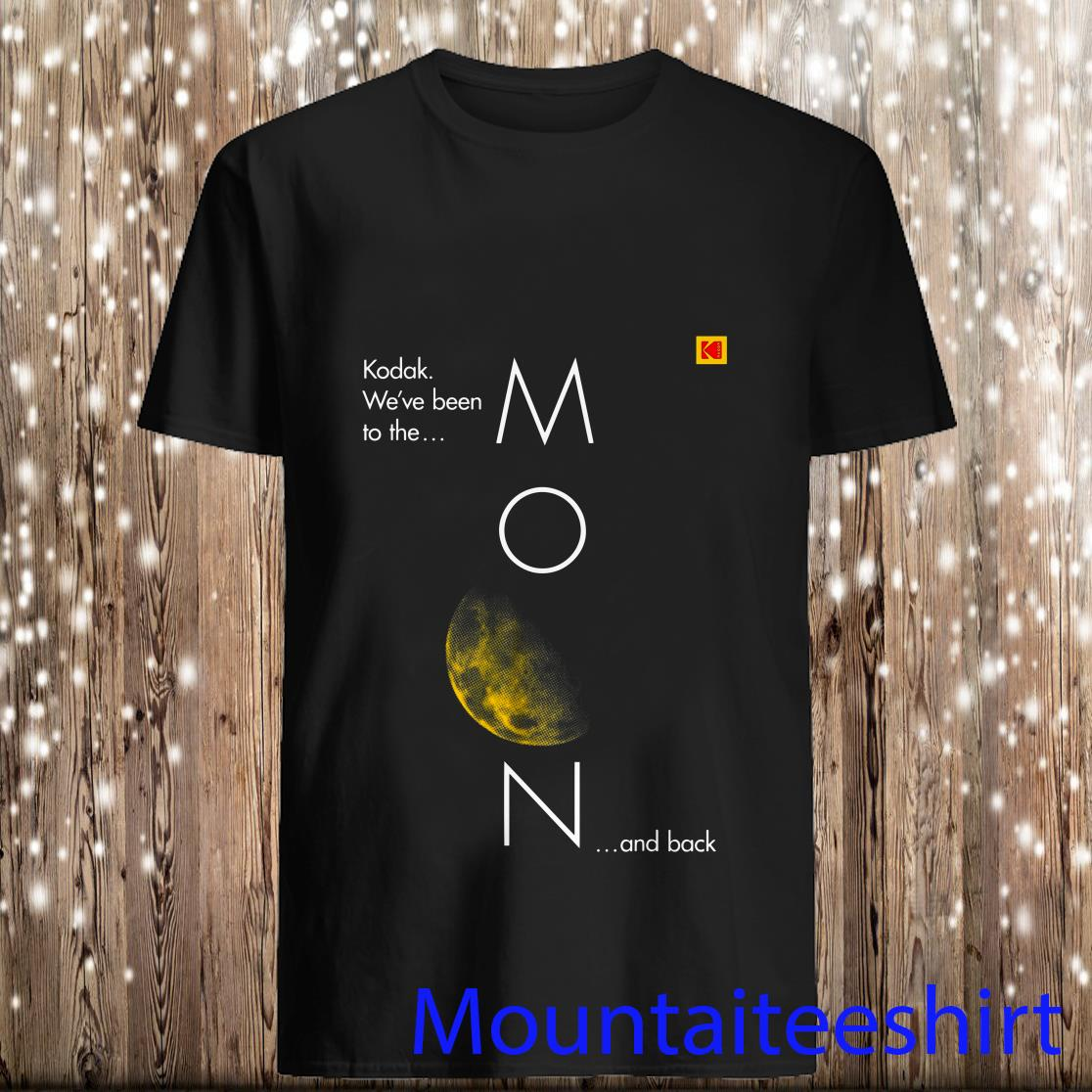 Kodak Been To The Moon And Back Shirt