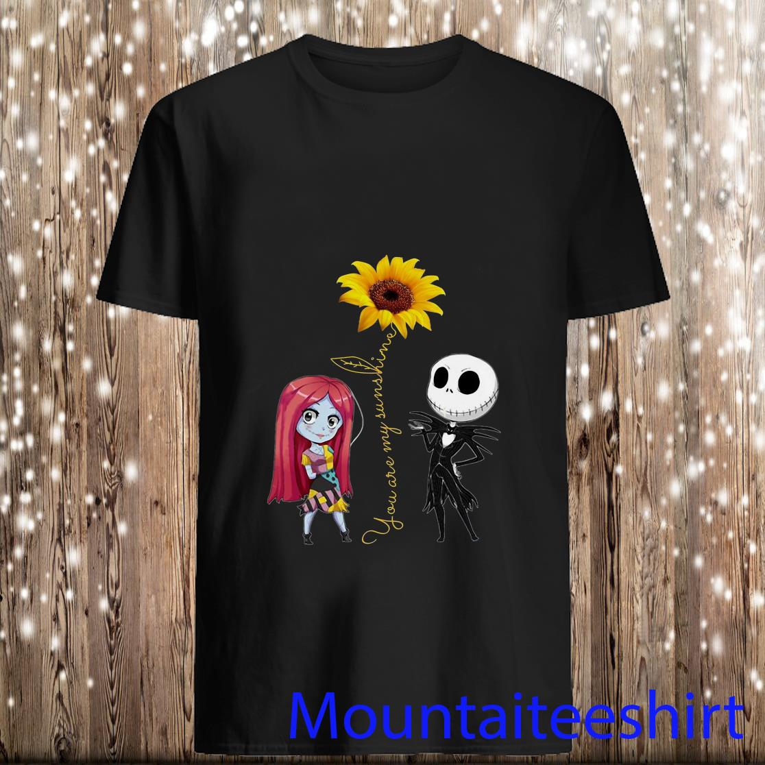 Sally and Jack Skellington You Are My Sunshine Shirt