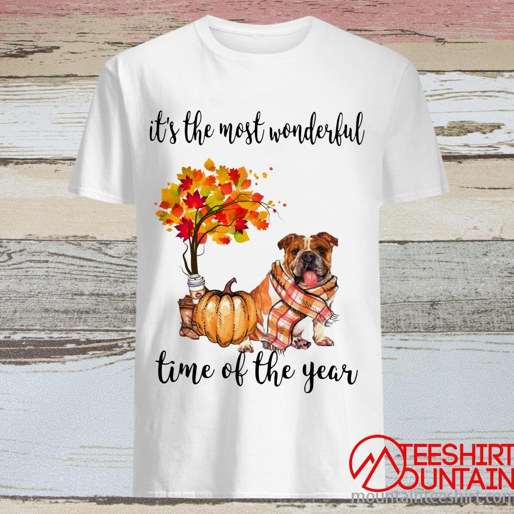 Bulldog Classic Autumn It's The Most Wonderful Time Of The Year Shirt