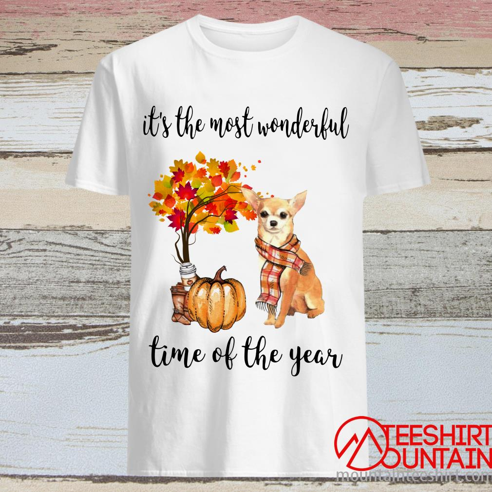 Chihuahua Autumn It's The Most Wonderful Time Of The Year Shirt