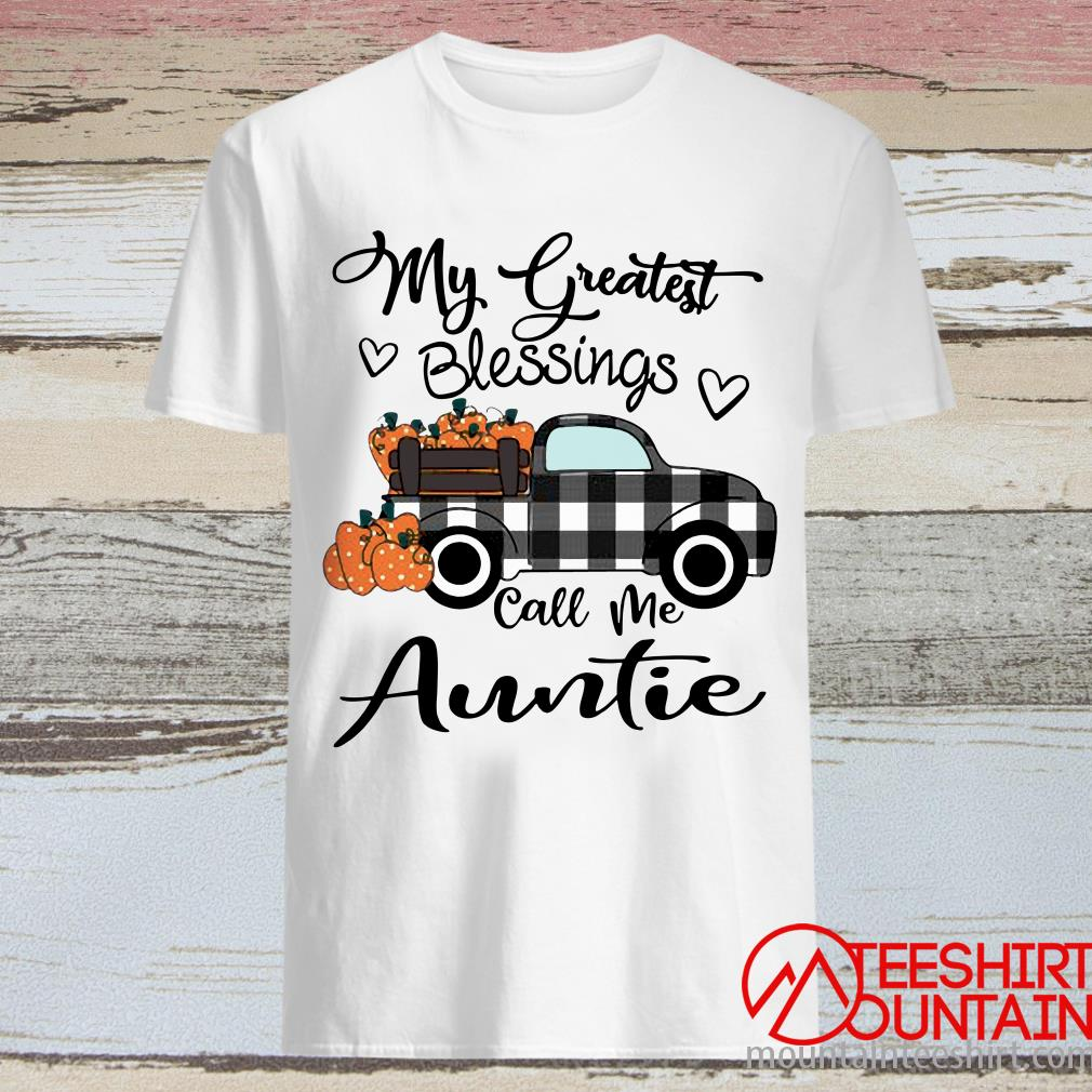 Car My Greatest Blessings Call Me Auntie Halloween Shirt