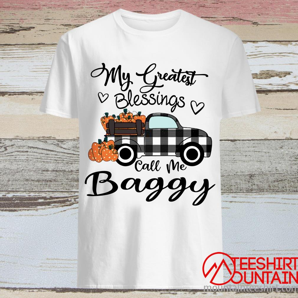 Car My Greatest Blessings Call Me Baggy Halloween Shirt