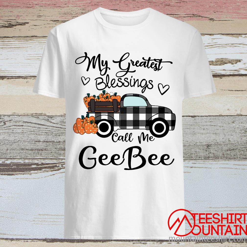 Car My Greatest Blessings Call Me Big Geebee Halloween Shirt