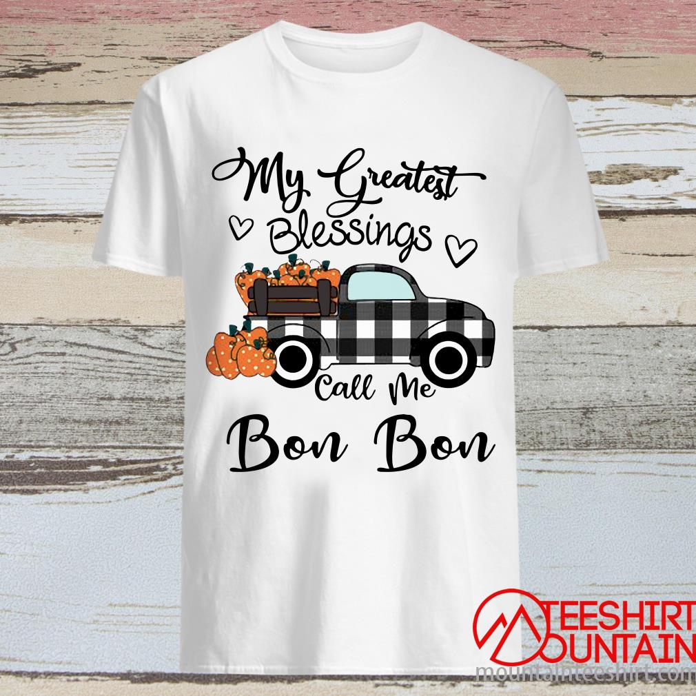 Car My Greatest Blessings Call Me Bonbon Halloween Shirt