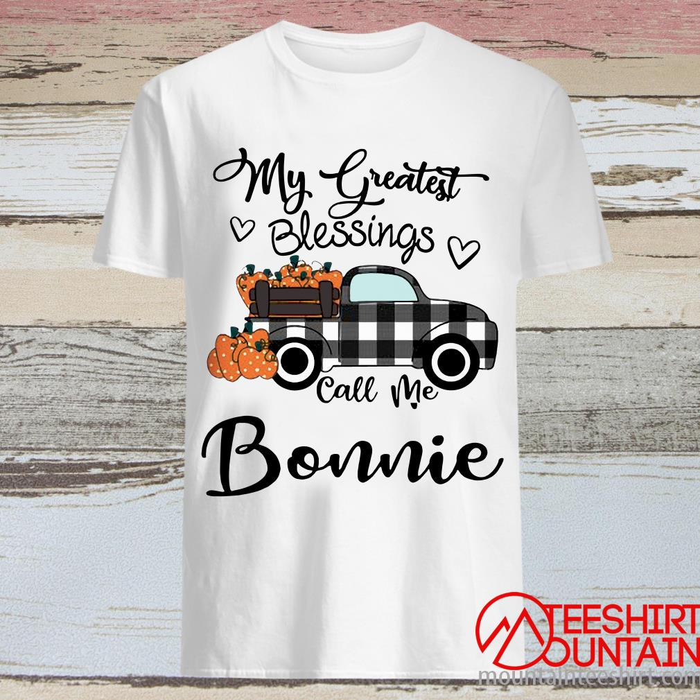 Car My Greatest Blessings Call Me Bonnie Halloween Shirt