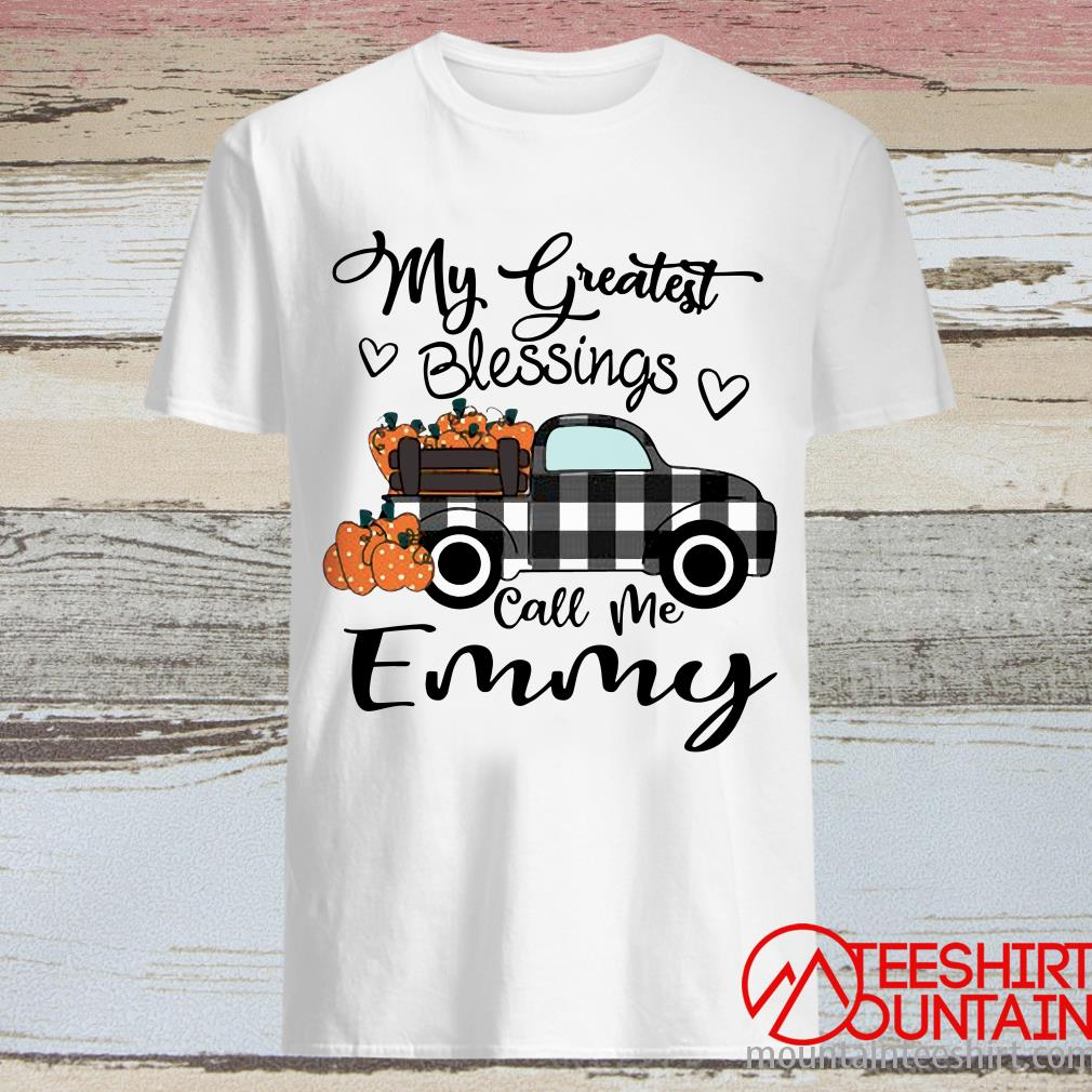 Car My Greatest Blessings Call Me Emmy Halloween Shirt