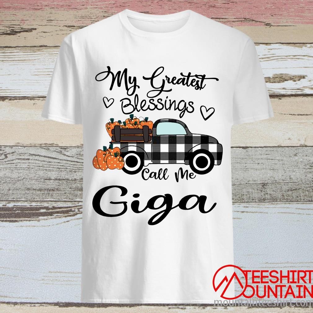 Car My Greatest Blessings Call Me Giga Halloween Shirt
