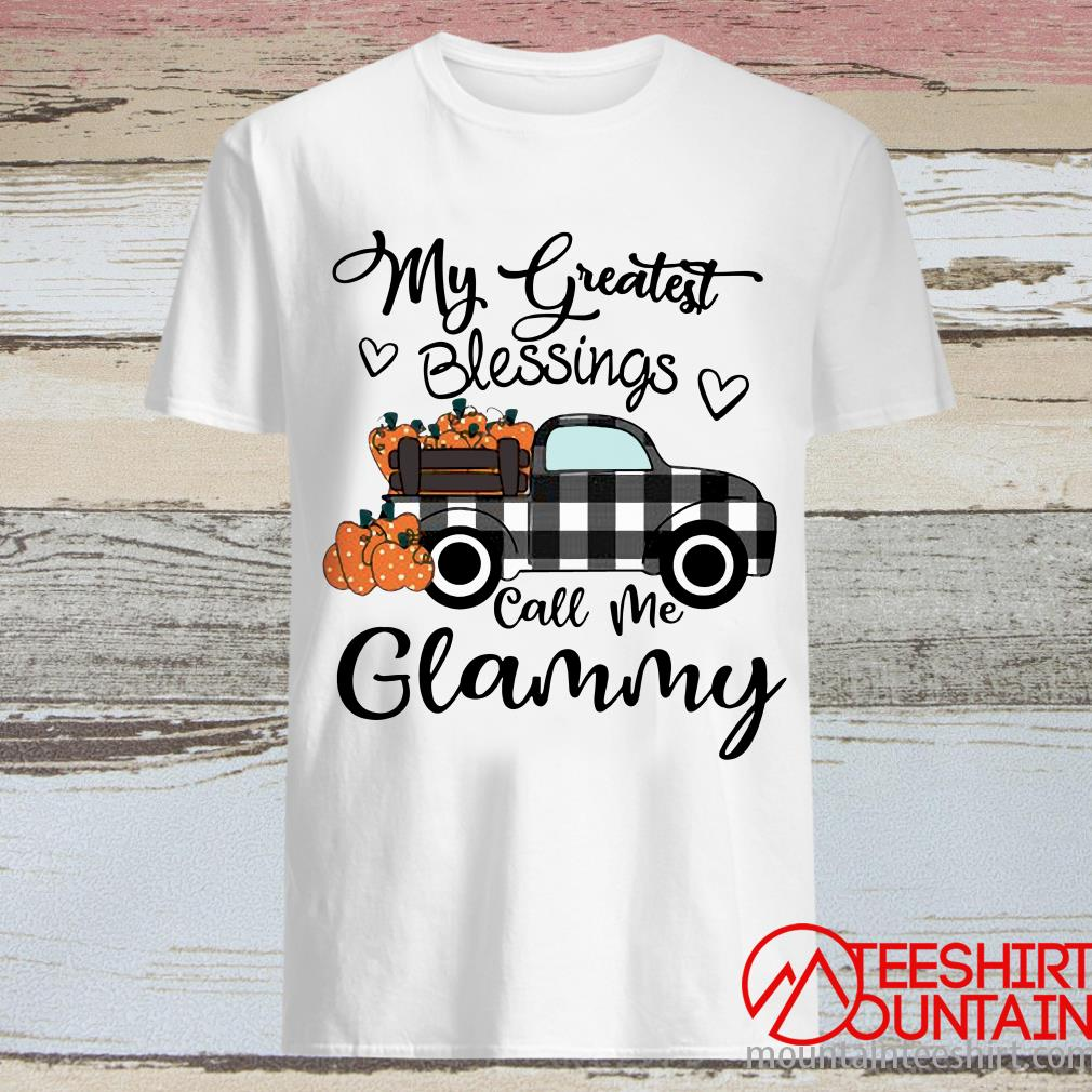 Car My Greatest Blessings Call Me Glammy Halloween Shirt