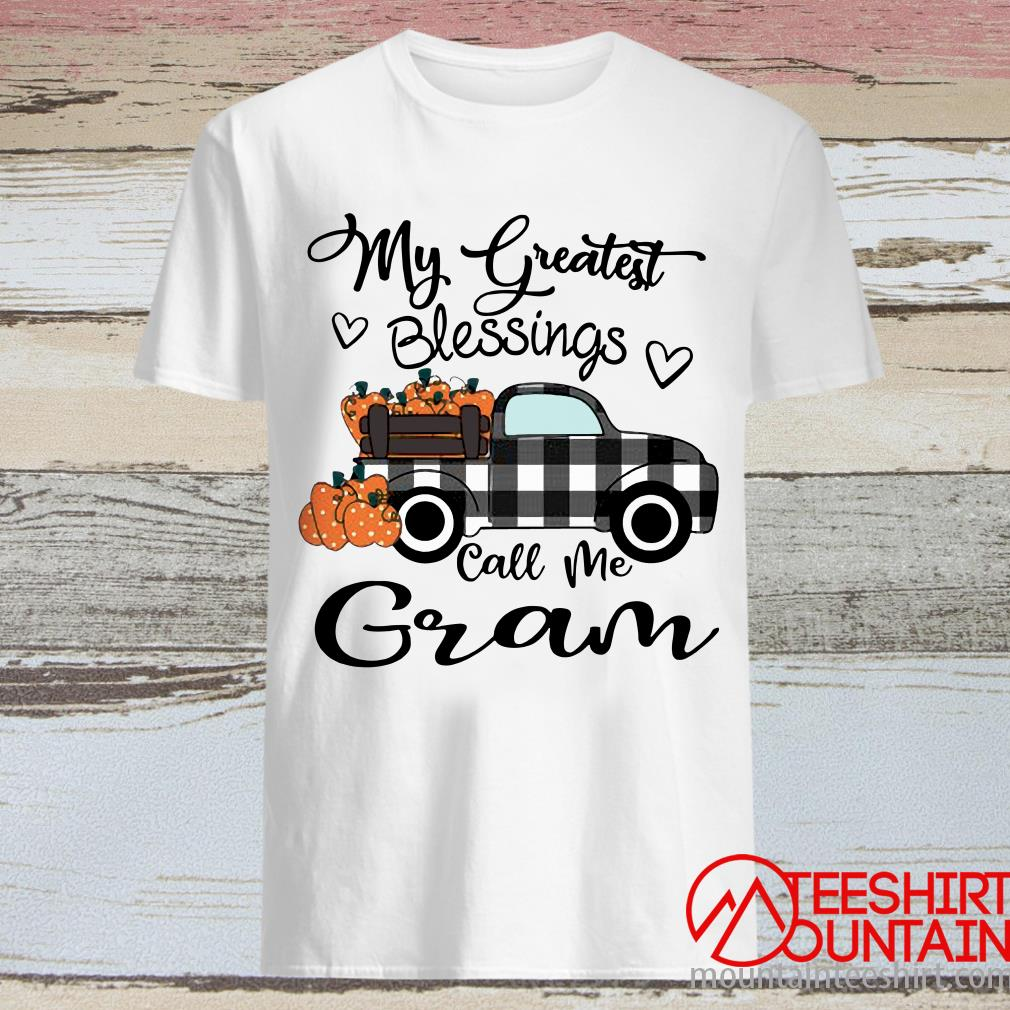 Car My Greatest Blessings Call Me Gram Halloween Shirt
