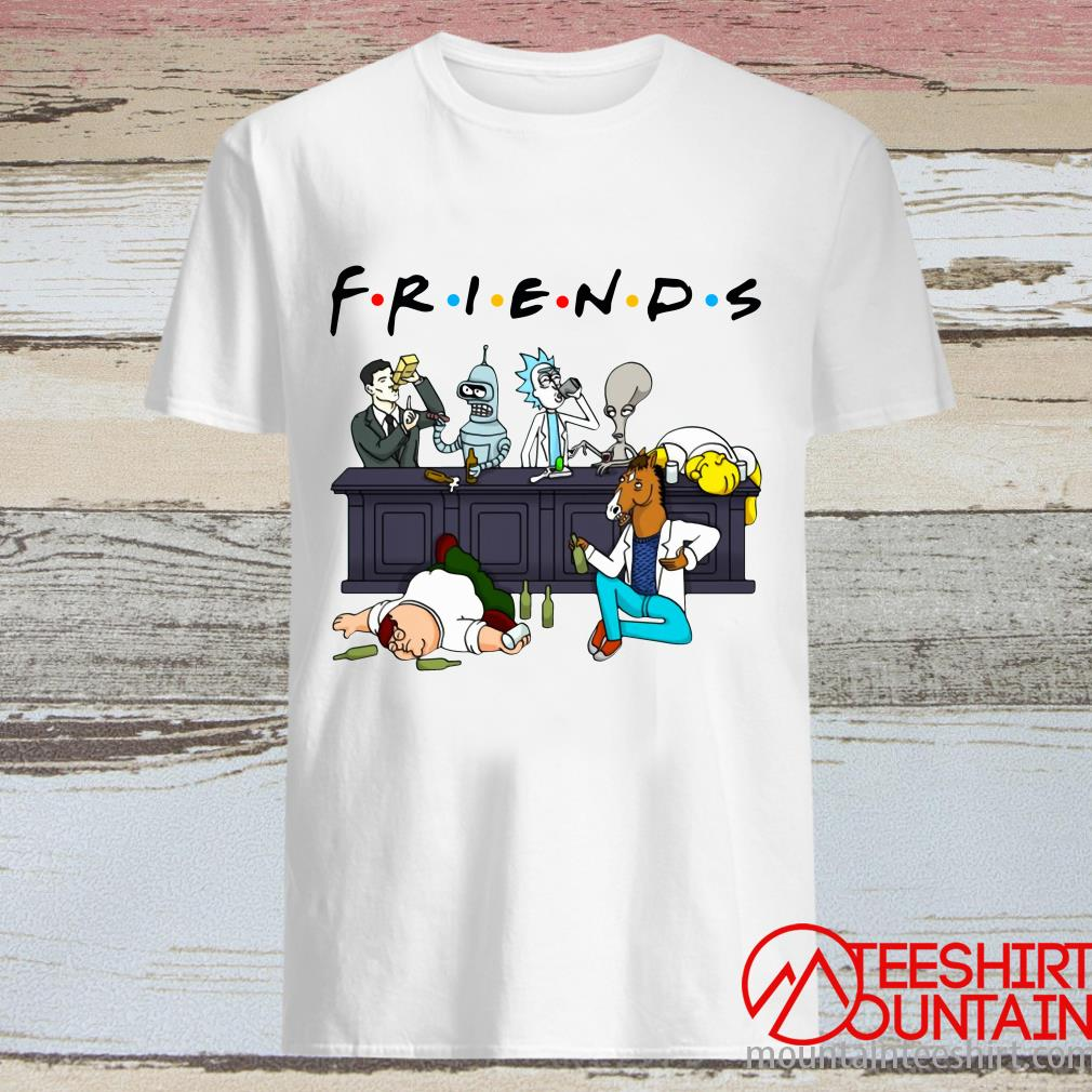 Friends Roger American Dad Bender Homer Simpson Rick Bojack Horseman Sterling Archer Peter Griffin Drinking T-Shirt