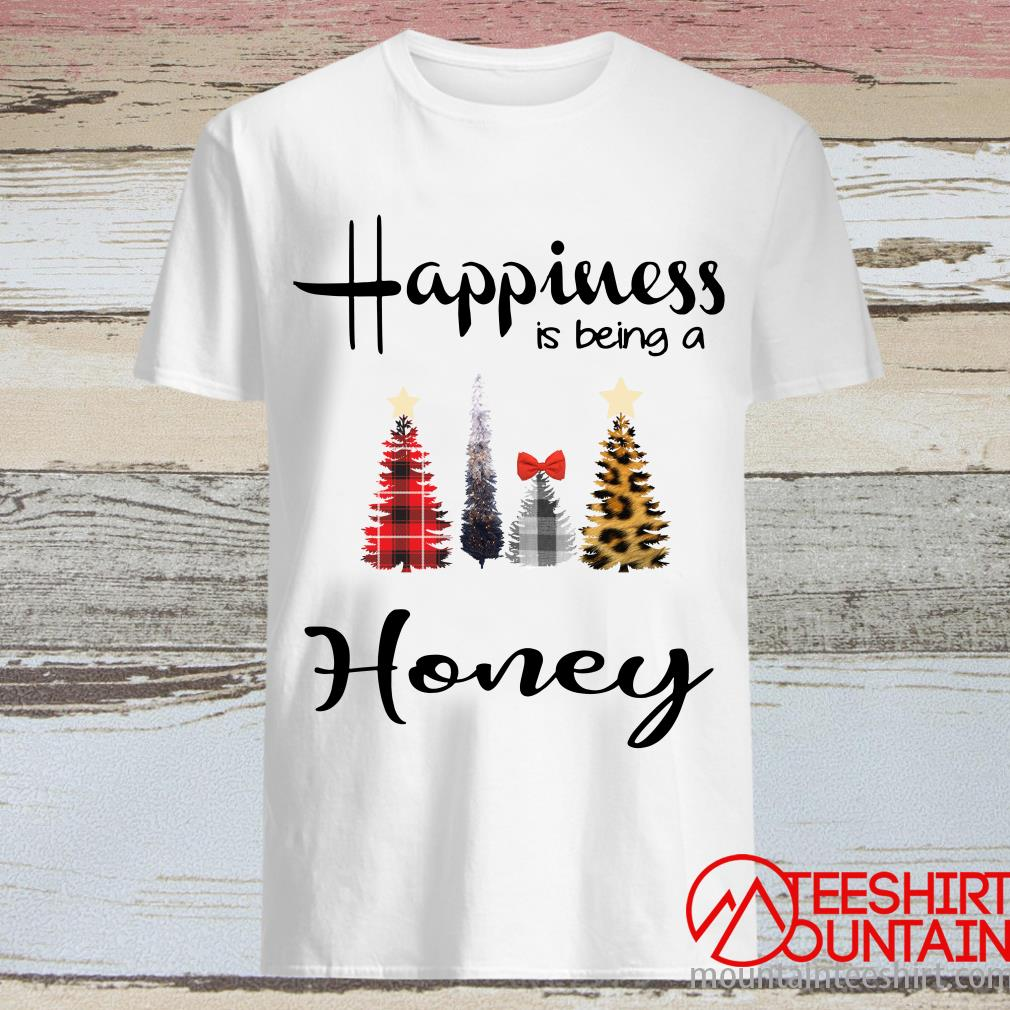 Tree Christmas Happiness Is Being A Honey Shirt