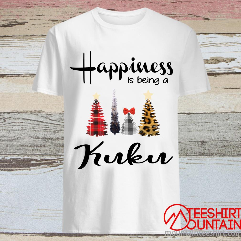 Tree Christmas Happiness Is Being A Kuku Shirt