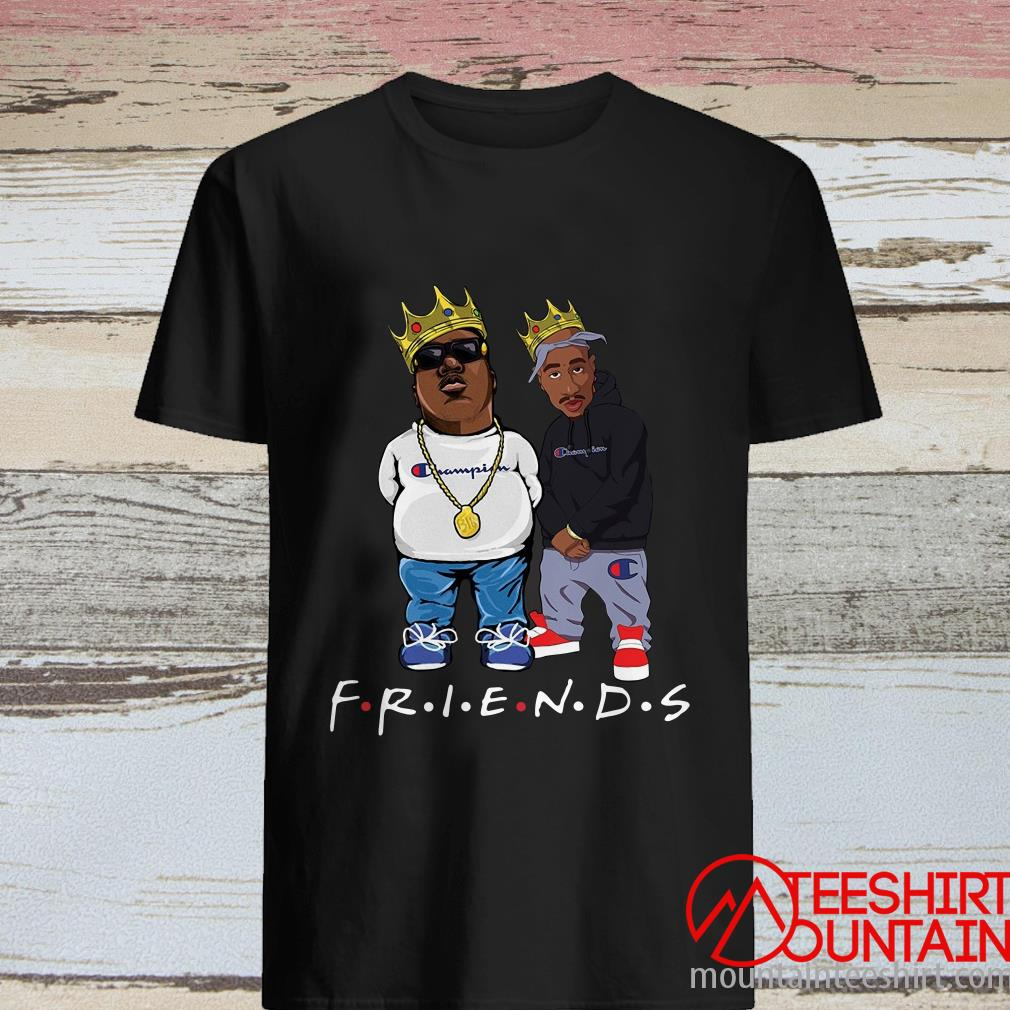 Biggie and Tupac Champion Friends Shirt
