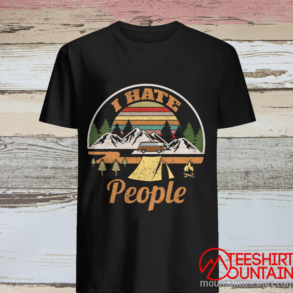 Camping I Hate People Vintage T- Shirt