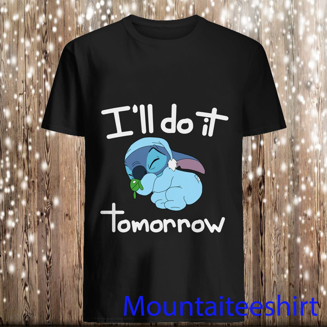 Disney Stitch I'll Do It Tomorrow Shirt