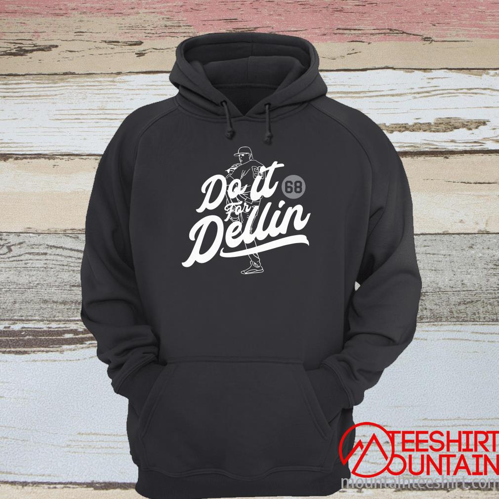 Do It For Dellin Hoodie
