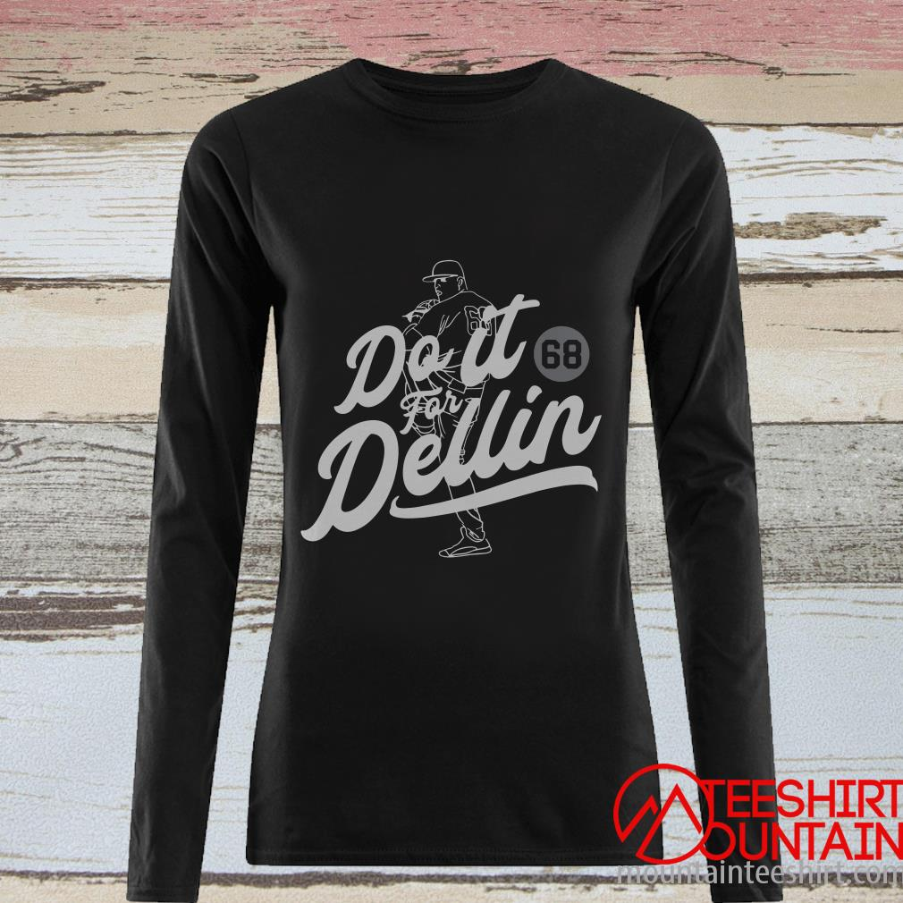Do It For Dellin Long Sleeved