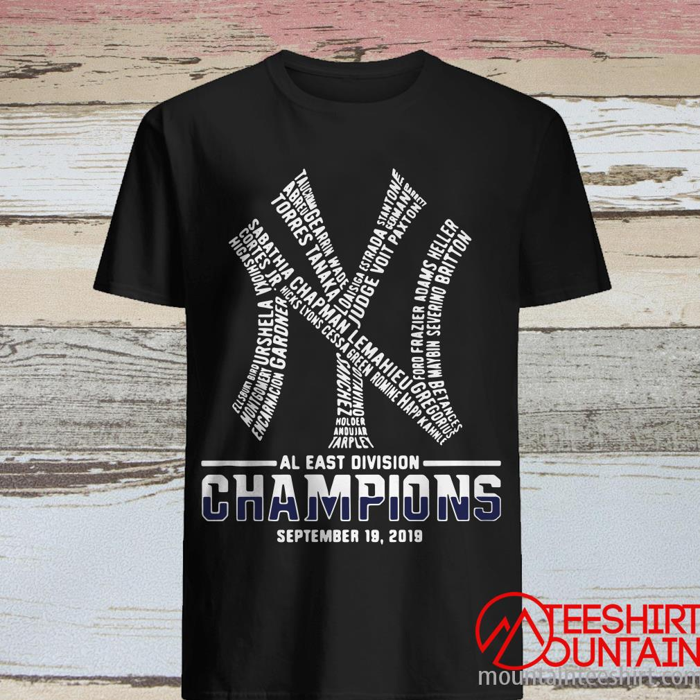 New York Yankees AL East Division Champions September 19 2019 Shirt
