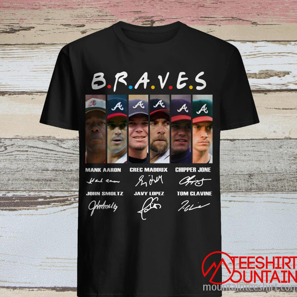 Braves Friends Hank Aaron Crec Maddux Chipper Jone John Smoltz Javy Lopez Tom Glavine Signatures Shirt